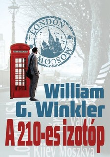William G. Winkler - A 210-es izotóp [eKönyv: epub, mobi]