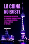 Marques Daniel - La China No Existe [eKönyv: epub,  mobi]