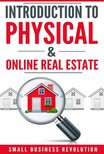 Revolution Small Business - Introduction to Physical & Online Real Estate [eKönyv: epub, mobi]