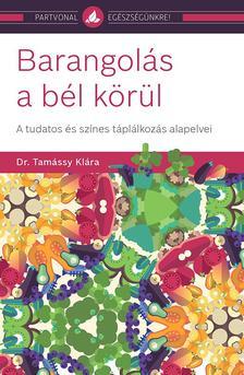 Dr. Tamássy Klára - Barangolás a bél körül