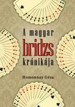 Homonnay Géza - A magyar bridzs krónikája