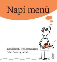 BUSH, JOHN - Napi menü