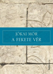 JÓKAI MÓR - A fekete vér [eKönyv: epub, mobi]