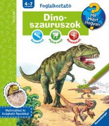 - DinoszauruszokMit? Miért? Hogyan? Foglalkoztató