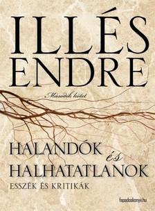 Illés Endre - Halandók és halhatatlanok II. rész [eKönyv: epub, mobi]