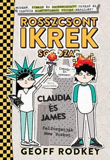 Geoff Rodkey - Claudia és James felforgatják New Yorkot (Rosszcsont ikrek sorozat 2. rész)