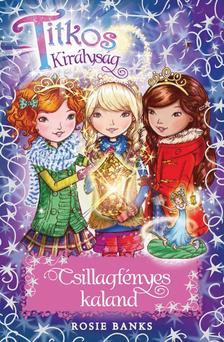 Titkos királyság - Csillagfényes kaland - Különkiadás #