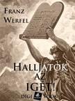 Franz Werfel - Halljátok az igét! [eKönyv: epub, mobi]<!--span style='font-size:10px;'>(G)</span-->