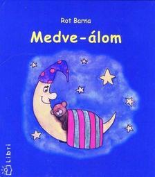 Rot Barna - Medve-álom -Gyermekversek