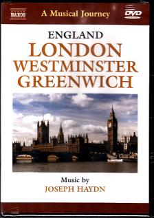 Haydn - ENGLAND - LONDON - WESTMINSTER - GREENWICH DVD