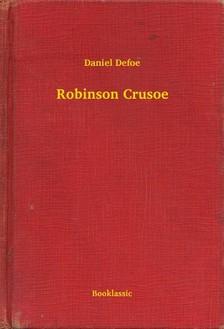 Daniel Defoe - Robinson Crusoe [eKönyv: epub, mobi]