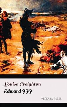 Creighton Louise - Edward III [eKönyv: epub, mobi]