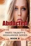 Talbott Marti - Abducted [eKönyv: epub,  mobi]