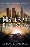 Martinez Checko E. - El Misterio de la Máscara [eKönyv: epub,  mobi]