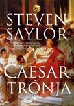 Steven Saylor - Caesar trónja<!--span style='font-size:10px;'>(G)</span-->