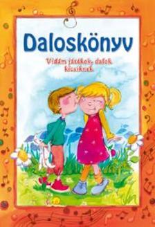 .- - Daloskönyv /Vidám játékok, dalok kicsiknek/