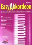 - EASY AKKORDEON BAND 2,  WELTBEKANNTE MELODIEN IN LEICHT BEARBEITUNG