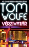 Tom Wolfe - Vérzivatar [eKönyv: epub,  mobi]