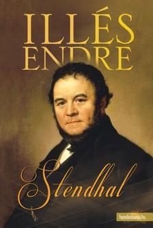 Illés Endre - Stendhal [eKönyv: epub, mobi]