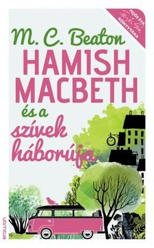 Beaton M. C. - Hamish Macbeth és a szívek háborúja [eKönyv: epub, mobi]