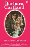 Barbara Cartland - For the Love of Scotland [eKönyv: epub, mobi]