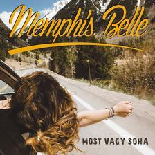 Memphis Belle - Memphis Belle - Most vagy soha