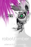 Wolf (szerk.) Gabriel - Robot / ember sci-fi antológia [eKönyv: epub, mobi]<!--span style='font-size:10px;'>(G)</span-->