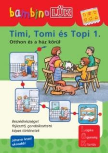 - LDI-112 TIMI,TOMI ÉS TOPI 1.