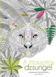 MUZIO, SARA - A titokzatos dzsungel