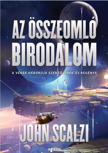 John Scalzi - Az összeomló birodalom