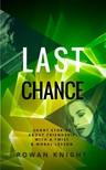 Knight Rowan - Last Chance [eKönyv: epub,  mobi]