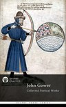 Gower John - Delphi Collected Poetical Works of John Gower (Illustrated) [eKönyv: epub,  mobi]