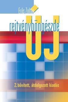 Erős Zoltán - Új rejtvényböngészde (2. átdolgozott kiadás)
