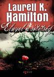 Laurell K Hamilton - Elnyel a sötétség<!--span style='font-size:10px;'>(G)</span-->