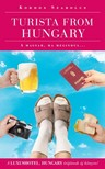 Kordos Szabolcs - Turista from Hungary - A magyar ha megindul...  [eKönyv: epub, mobi]<!--span style='font-size:10px;'>(G)</span-->