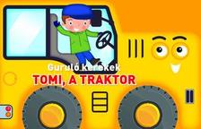 - Guruló kerekek Tomi a traktor