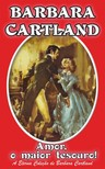 Barbara Cartland - Amor, o Major Tesouro [eKönyv: epub, mobi]