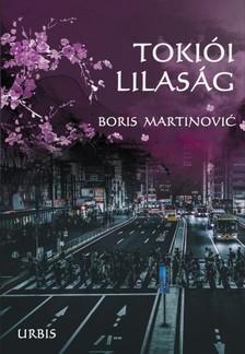 Martinović Boris - Tokiói lilaság [eKönyv: epub, mobi]