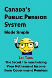 Ang Lee - Canada's Public Pension System Made Simple [eKönyv: epub,  mobi]
