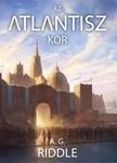 Riddle A. G. - Az Atlantisz-kór [eKönyv: epub, mobi]<!--span style='font-size:10px;'>(G)</span-->