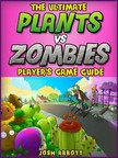 Entertainment HiddenStuff - Plants Vs Zombies Game Guide [eKönyv: epub,  mobi]