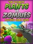 Entertainment HiddenStuff - Plants Vs Zombies Game Guide [eKönyv: epub, mobi]