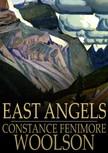 Woolson Constance Fenimore - East Angels [eKönyv: epub,  mobi]