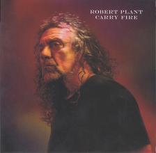 ROBERT PLANT - CARRY FIRE CD ROBERT PLANT