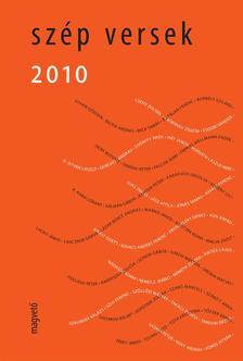 Péczely Dóra (vál. és szerk.) - Szép Versek 2010