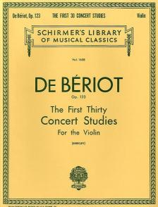 BÉRIOT, CHARLES DE - THE FIRST THIRTY CONCERT STUDIES OP.123 FOR THE VIOLIN (BERKLEY)