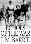 Barrie J.M. - Echoes of the War [eKönyv: epub,  mobi]