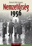 Bokodi-Oláh Gergely - Nemzetőrség 1956