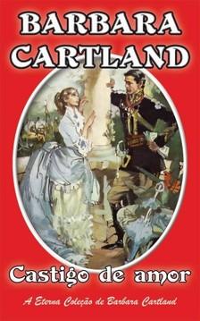 Barbara Cartland - Castigo de amor [eKönyv: epub, mobi]