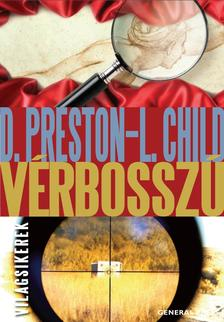 Douglas Preston - Lincoln Child - Vérbosszú #